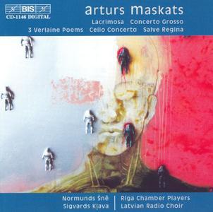 Riga Chamber Players - Maskats: Lacrimosa, Concerto Grosso, 3 Verlaine Poems, Cello Concerto, Salve Regina (2002)