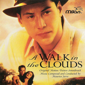 Maurice Jarre - A Walk In The Clouds (Soundtrack) (1995) **[RE-UP]**
