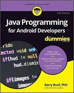 Java Programming for Android Developers For Dummies, 2nd Edition [repost]