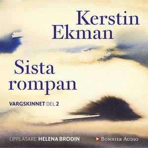 «Sista rompan : Vargskinnet II» by Kerstin Ekman