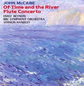 Emily Beynon, BBC SO, Vernon Handley - John McCabe: Symphony No.4 'Of Time and the River'; Flute Concerto (1999)