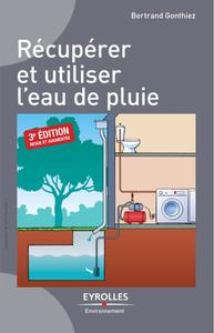"""Bertrand Gonthiez, """"Récupérer et utiliser l'eau de pluie"""" (repost)"""