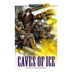 Caves of Ice (Ciaphas Cain)