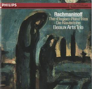 Beaux Arts Trio - Rachmaninoff: The «Elegiac» Piano Trios (1987)