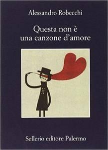 Alessandro Robecchi - Questa non è una canzone d'amore (Repost)
