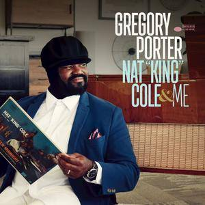 Gregory Porter - Nat 'King' Cole & Me (2017)