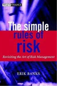 The Simple Rules of Risk: Revisiting the Art of Financial Risk Management (repost)