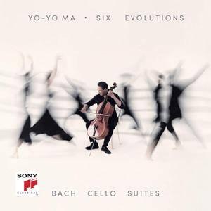 Yo-Yo Ma - Six Evolutions - Bach: Cello Suites (2018)