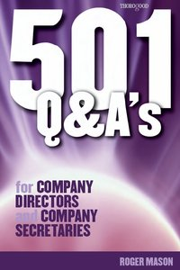 Roger Mason - 501 Questions and Answers for Company Directors and Company Secretaries