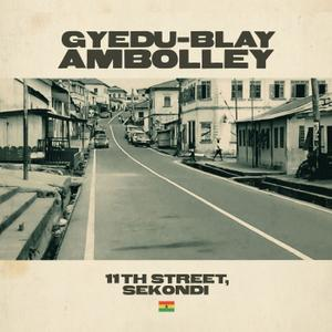 Gyedu-Blay Ambolley - 11th Street, Sekondi (2019)