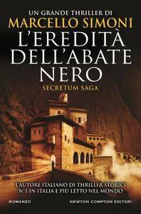 Marcello Simoni - Secretum Vol. 1. L'eredità dell'abate nero