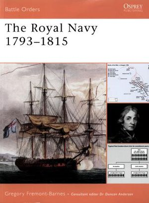 The Royal Navy 1793-1815 (Battle Orders 31) (Repost)