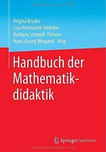 Handbuch der Mathematikdidaktik (Repost)