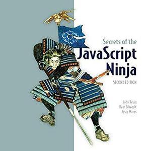 Secrets of the JavaScript Ninja (Repost)