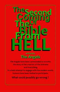 «The Second Coming Of The Bible From Hell» by The Angels
