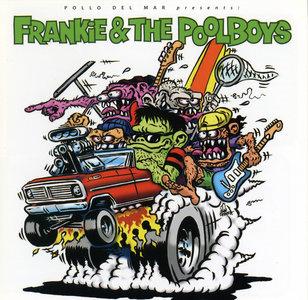 Frankie & The Poolboys - Frankie & The Poolboys (2008) Re-up
