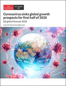 The Economist (Intelligence Unit) - Coronavirus sinks global growth prospects for first half of 2020 (2020)