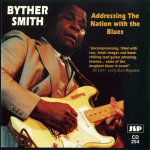 Byther Smith - Addressing The Nation With The Blues (1989) {1994, Reissue}