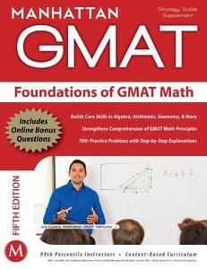 Manhattan GMAT Strategy Guide Supplement : Foundations of GMAT Math