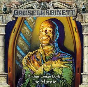 «Gruselkabinett - Folge 51: Die Mumie» by Sir Arthur Conan Doyle