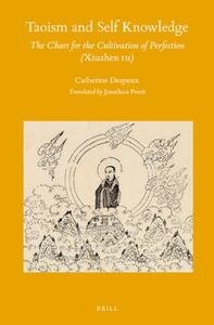 Taoism and Self Knowledge: The Chart for the Cultivation of Perfection (Xiuzhen Tu)