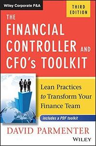 The Financial Controller and CFO's Toolkit: Lean Practices to Transform Your Finance Team (Repost)