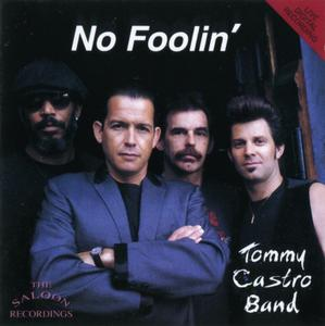 Tommy Castro Band - No Foolin' (1993)