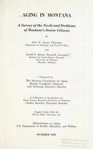Aging in Montana; a survey of the needs and problems of Montana's senior citizens