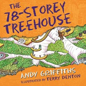 «The 78-Storey Treehouse» by Andy Griffiths