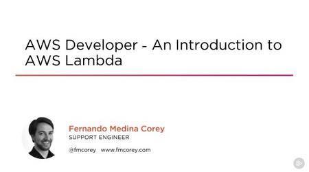 AWS Developer - An Introduction to AWS Lambda (2017)