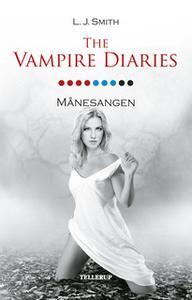 «The Vampire Diaries #9: Månesangen» by L.J. Smith