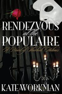 «Rendezvous at The Populaire» by Kate Workman