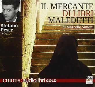 """Marcello Simoni, """"Il mercante di libri maledetti"""""""
