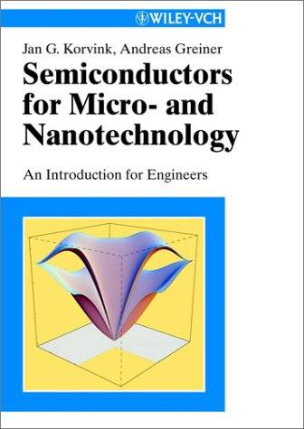 Semiconductors for Micro- and Nanotechnology: An Introduction for Engineers