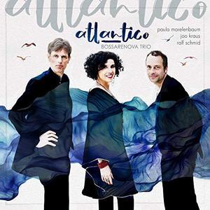 Paula Morelenbaum, Joo Kraus & Ralf Schmid - Atlantico (2019)