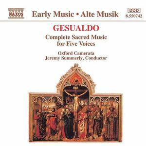 Oxford Camerata, Jeremy Summerly - Carlo Gesualdo: Complete Sacred Music for Five Voices (1993)