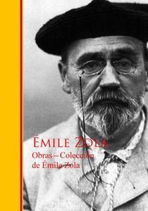 «Obras - Colección de Émile Zola» by Émile Zola