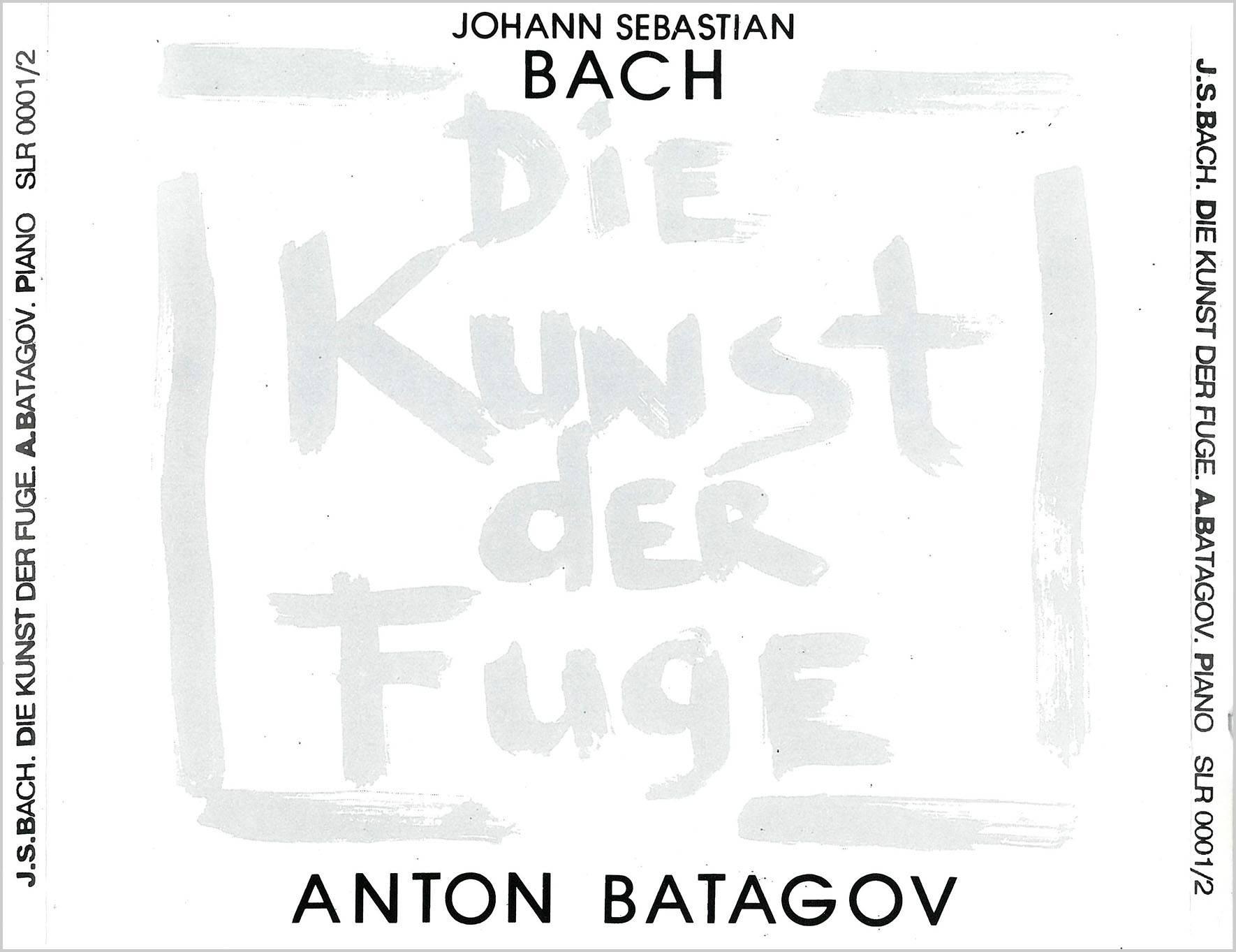 Anton Batagov - Johann Sebastian Bach: Die Kunst der Fuge (1993) 2CDs