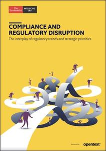 The Economist (Intelligence Unit) - Compliance and Regulatory Disruption (2018)