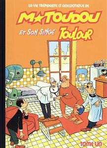 M Toudou et Son Singe Toulour - Tome 1