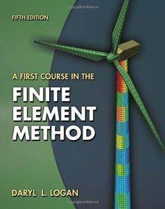 A First Course in the Finite Element Method (Repost)