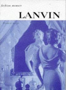 Lanvin (Fashion Memoir) (Repost)