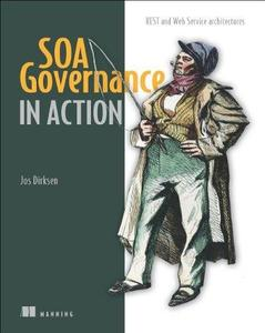 SOA Governance in Action: REST and WS-* Architectures (Repost)