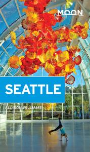 Moon Seattle (Travel Guide), 2nd Edition