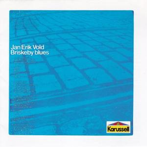 Jan Erik Vold with Jan Garbarek Quartet - Briskeby Blues (1969/1995)