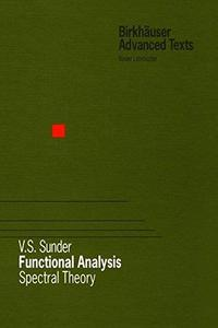 Functional analysis: spectral theory