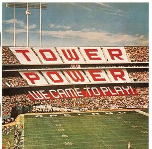 Tower Of Power - We Came To Play! (1978) {Columbia}