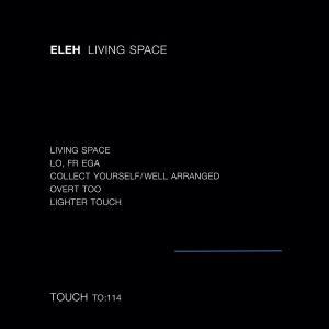 Eleh - Living Space (2019)
