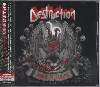 Destruction - Born To Perish (2019) [Japanese Ed.]
