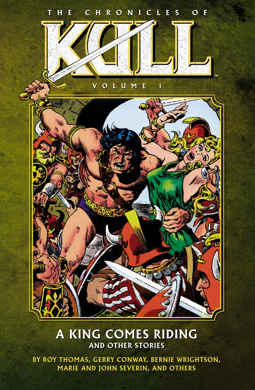 Chronicles of Kull Volume 01 - A King Comes Riding and Other Stories 2009 Digital